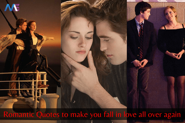 Romantic Quotes To Make You Believe In The Power Of Love A Bit More