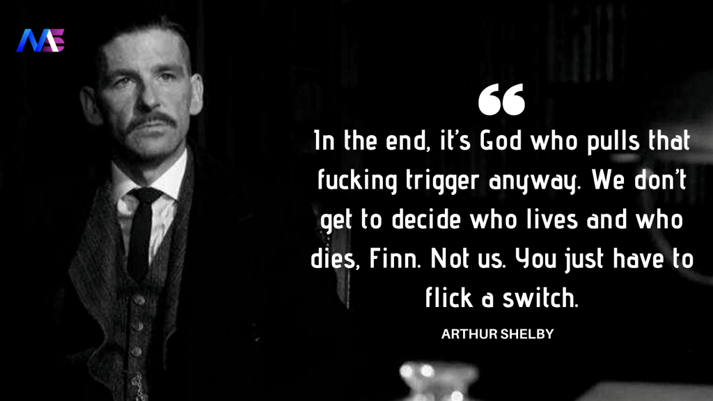 Arthur Shelby Quote 1
