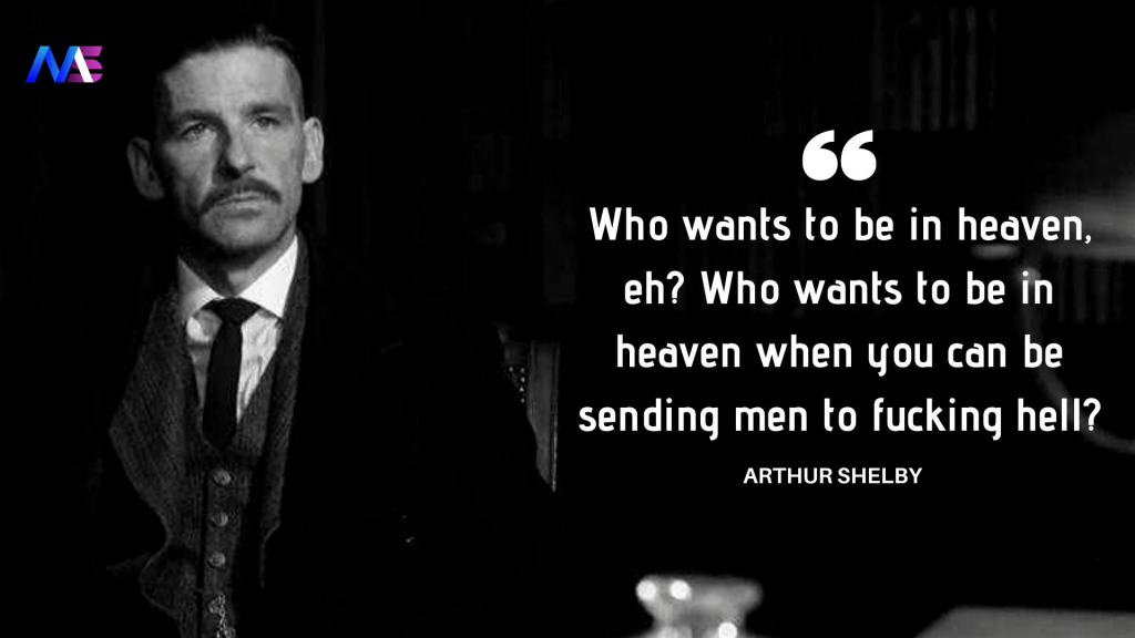 Arthur Shelby Quote 2