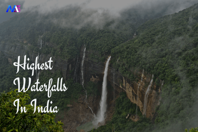 20 Mesmerizing Beauty of The Highest Waterfalls In India