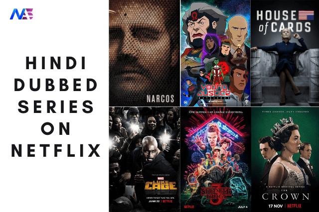 80 Hindi Dubbed Series on Netflix You Should Watch