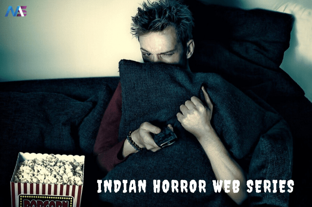 16 Indian Horror Web Series In Hindi