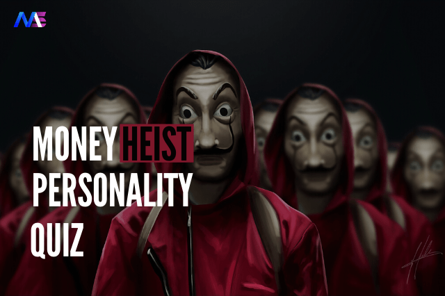 Which Money Heist Character Are You? [Personality Quiz]