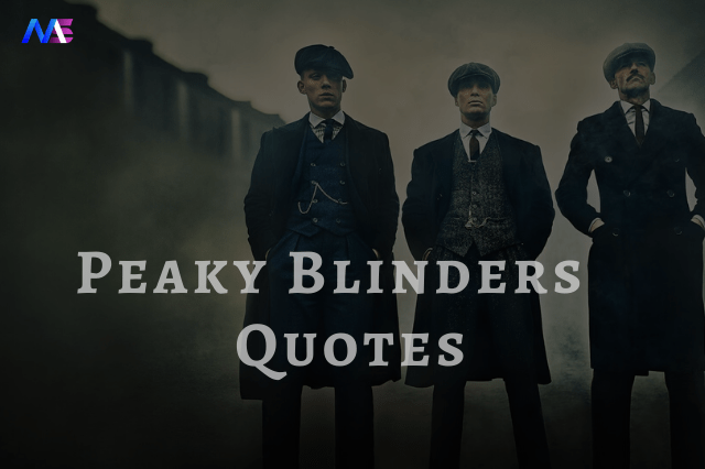 33 Classic and Powerful Quotes from Peaky Blinders