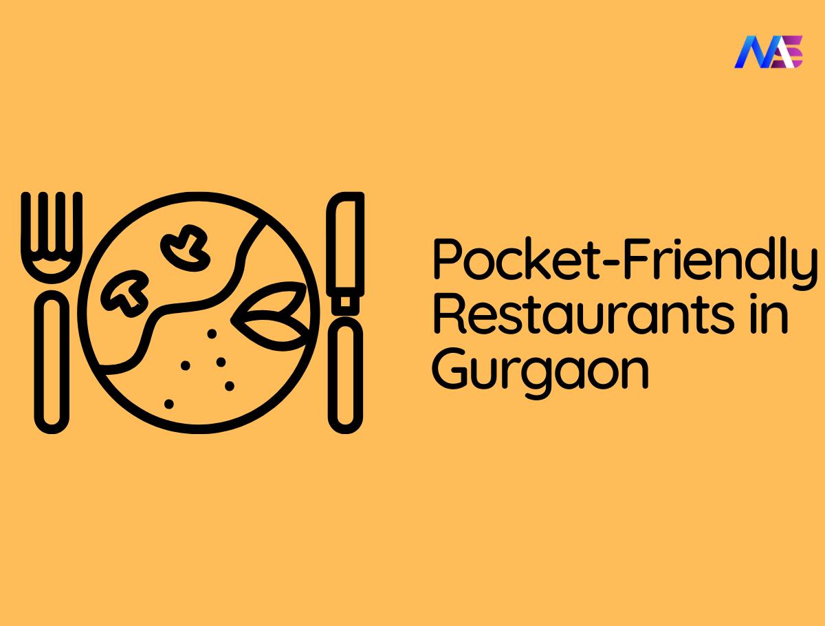 10 Pocket-Friendly Restaurants In Gurgaon