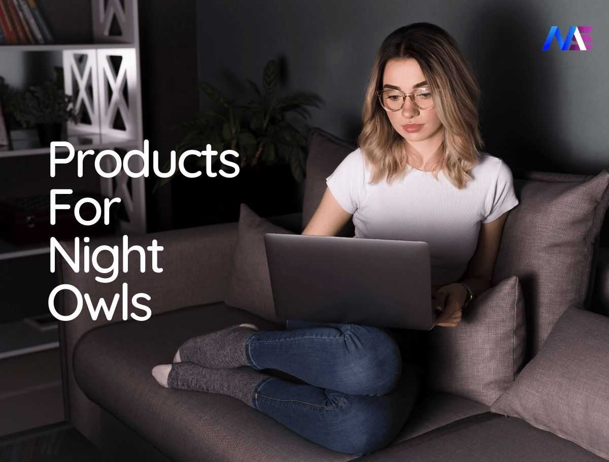 "14 Products You Must Have If You Are ""Night Owl"""