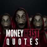 26 Awesome Quotes From Everyone's Favorite Show Money Heist