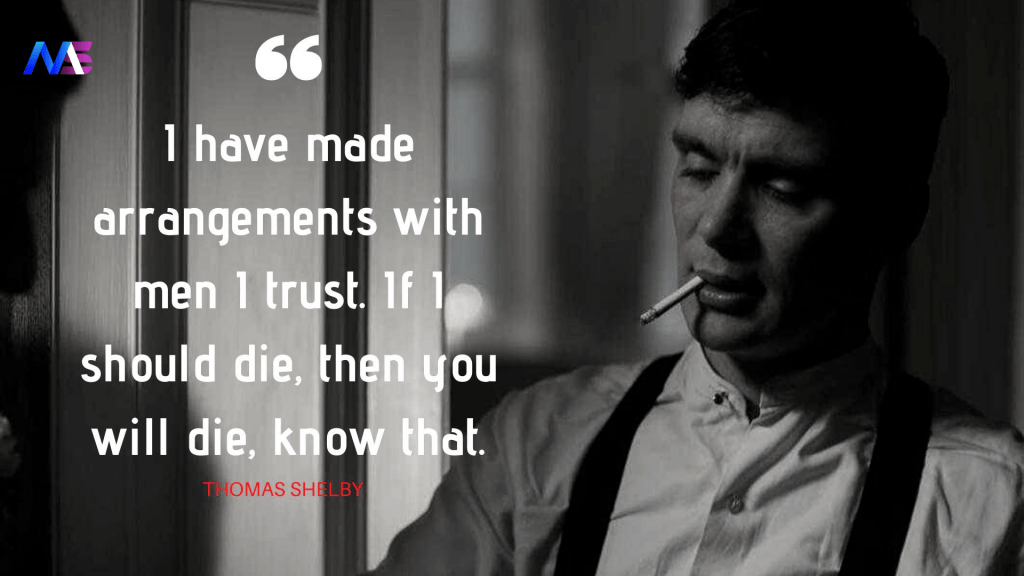 Thomas Shelby Quotes 12