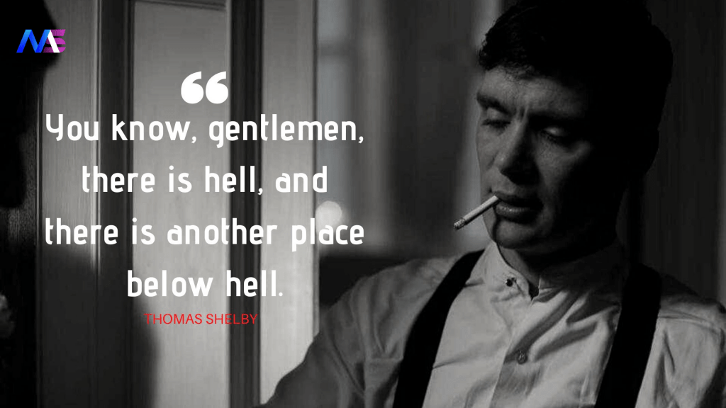 Thomas Shelby Quotes 21