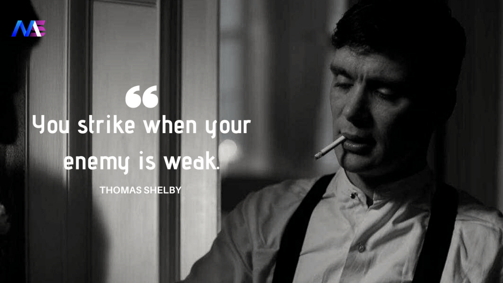 Thomas Shelby Quotes 25