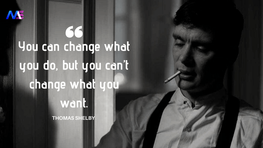 Thomas Shelby Quotes 6