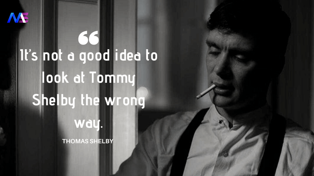 Thomas Shelby Quotes 8