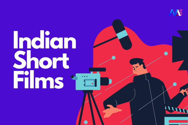 15 Exceptionally Well Directed Indian Short Films on Youtube