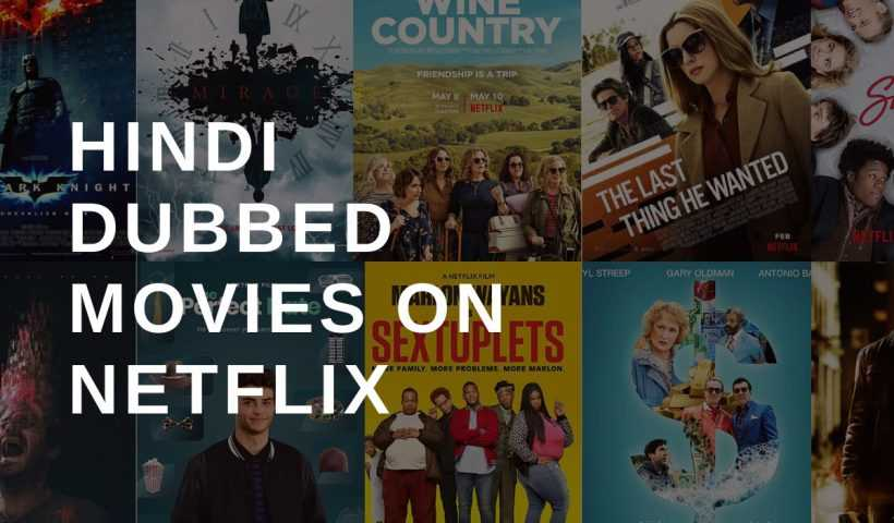 Hindi Dubbed Movies on Netflix