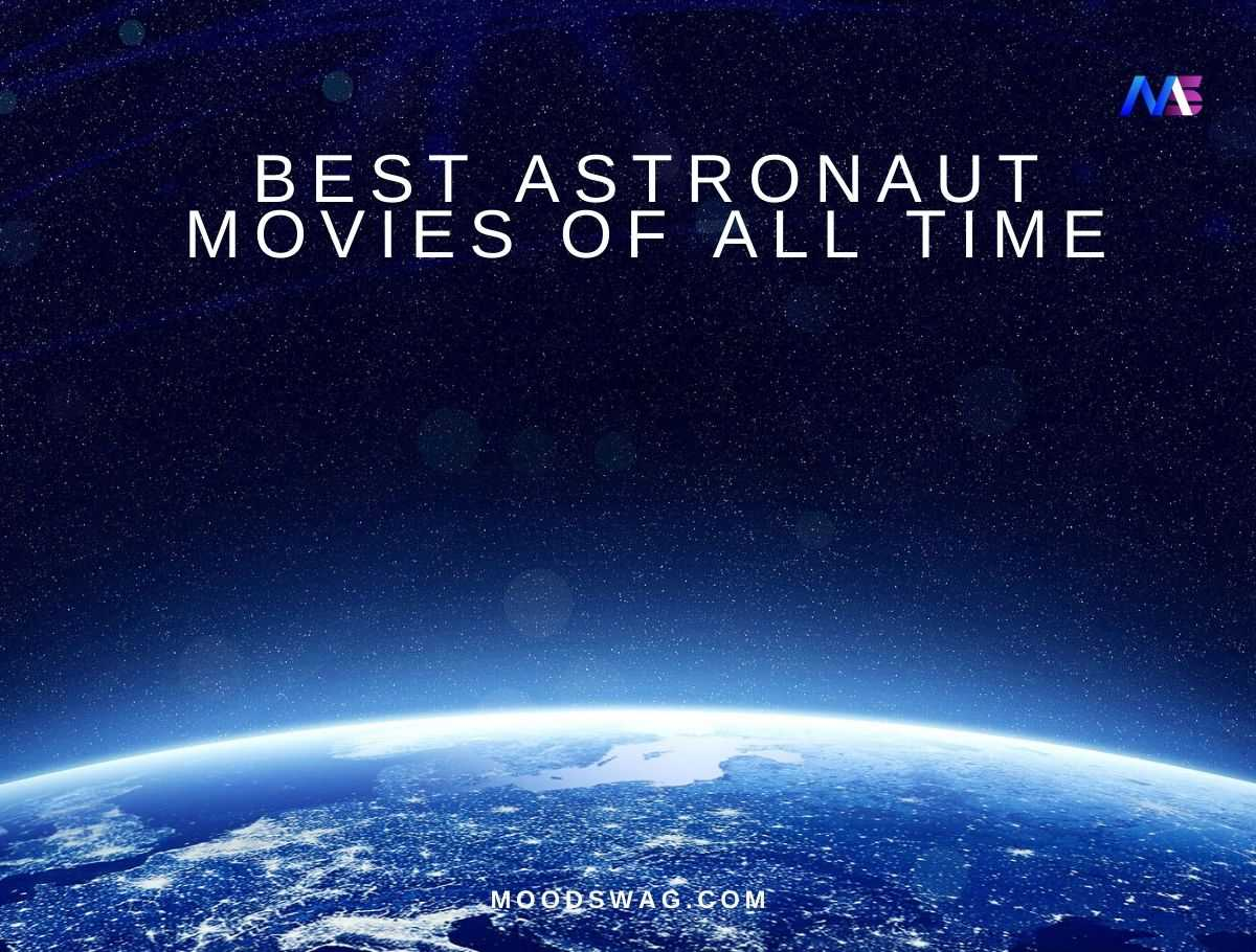 Best Astronaut movies