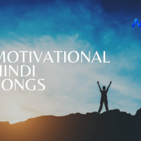 22 Best Motivational Hindi Songs of all Time