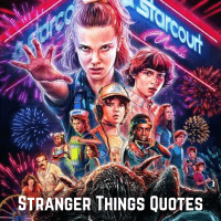 40 Best Stranger Things Quotes Of All Time