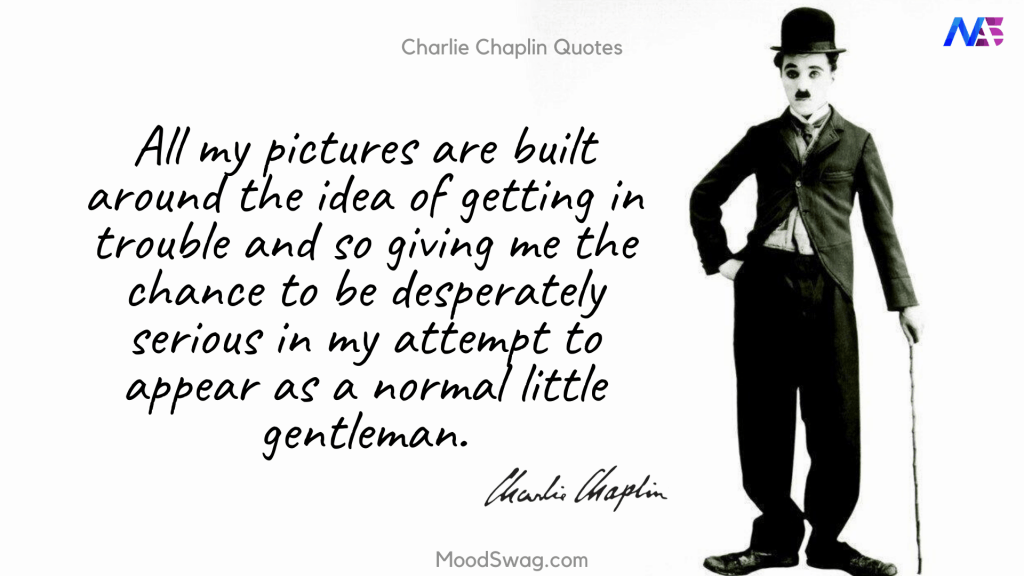 Best Quotes by Charlie Chaplin