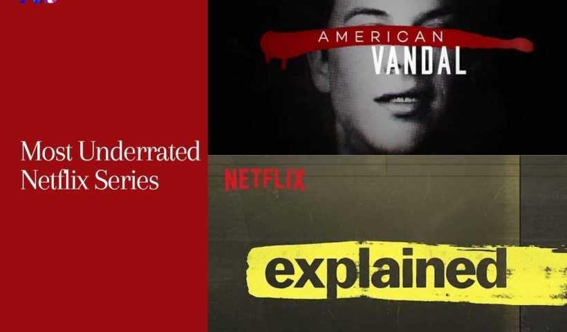 Most Underrated Netflix Series
