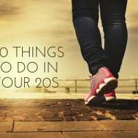 20 Things To Do In Your 20s That You Should Try