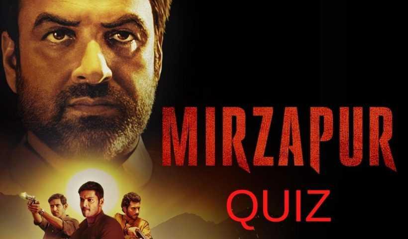 Mirzapur Trivia Quiz