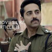 12 Movies Like Article 15 That You Should Watch