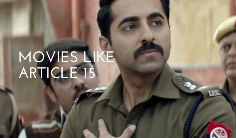 movies like article 15