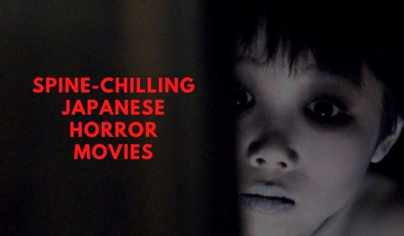Spine-Chilling Japanese Horror Movies
