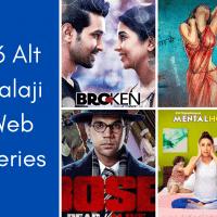 36 Alt Balaji Web Series To Binge-Watch