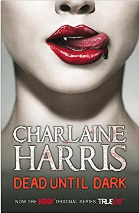 Dead Until Dark A True Blood Novel