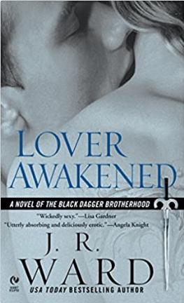 Lover Awakened A Novel Of The Black Dagger Brotherhood
